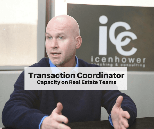Transaction Coordinators for Real Estate Teams - The Real Estate Trainer