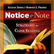 Notice and Note: Strategies for Close Reading by Kylene Beers and Bob Probst