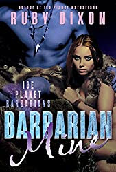 Barbarian Mine: A SciFi Alien Romance (Ice Planet Barbarians Book 4)