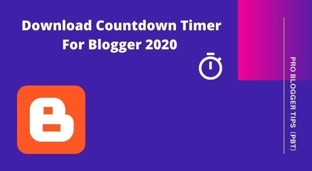 How To Add Download Countdown Timer For Blogger 2020 - PBT