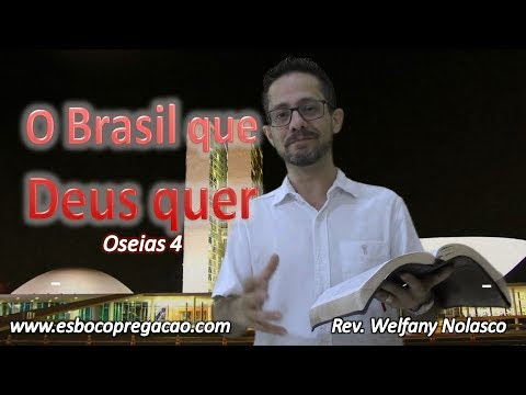 O Brasil que Deus quer - Pr. Welfany Nolasco