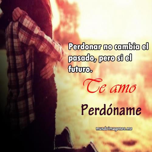 Perdoname Imagenes Con Frases De Perdon Con Amor Descargar
