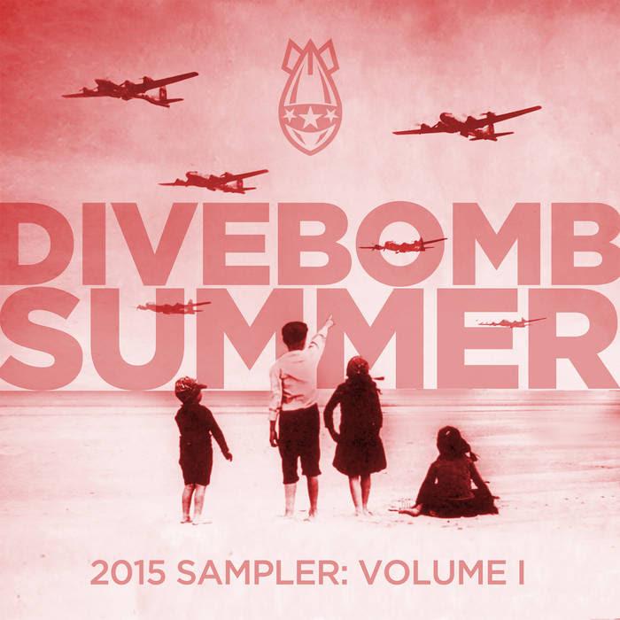 DIVEBOMB SUMMER - 2015 SAMPLER: Volume I cover art