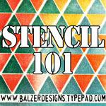 Balzer Designs Stencil 101