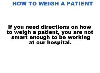 How to weigh a patient humor