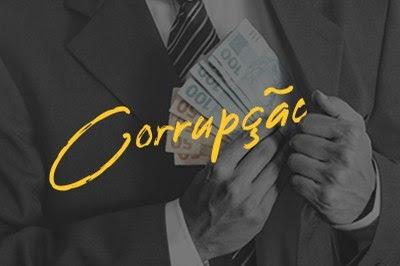 Imagem de fundo preto escrito Corrupção. Ao fundo imagem de uma pessoa colocando dinheiro no bolso.