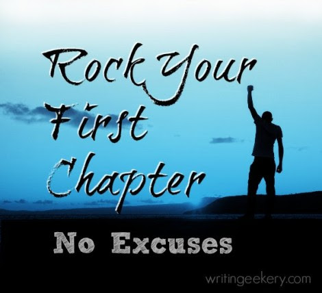 Rock Your First Chapter, No Excuses - Writingeekery
