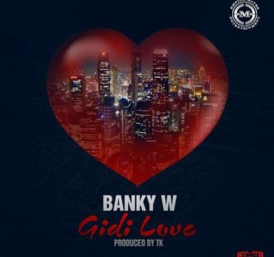 Banky W Gidi Love Art