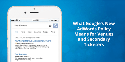 What Google's New AdWords Policy Means for Venues & Secondary Ticketers | Etix