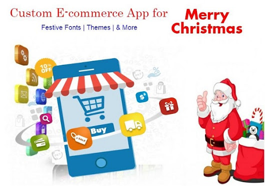 Boost Sales on Christmas with A Make Over of your E-commerce App