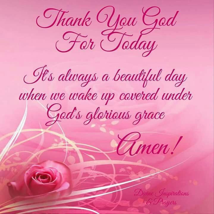 Thank You God For Today Pictures Photos And Images For Facebook