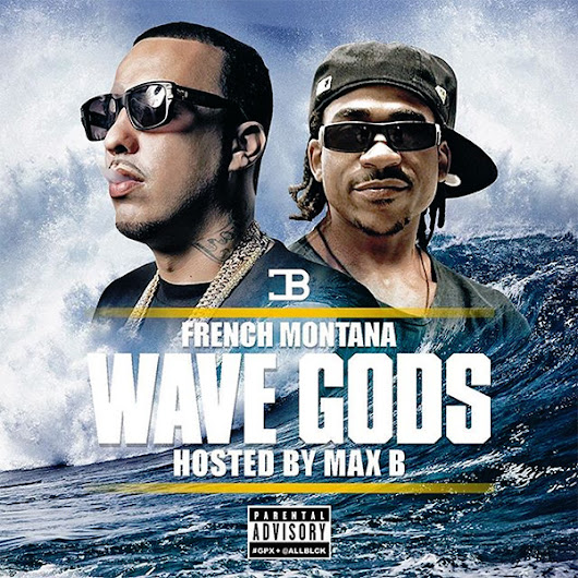 Stream & Download French Montana's 'Wave Gods' Mixtape