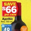 Apothic from Safeway/Sobeys Liquor $125.00 (35% Off) -