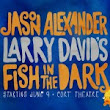 Seinfeld's Jason Alexander to Join Cast of Fish in The Dark | Concerts, Sports & Other Events
