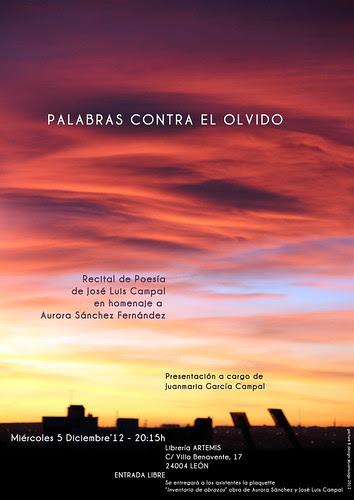 PALABRAS CONTRA EL OLVIDO - RECITAL POÉTICO DE JOSÉ LUIS CAMPAL - LEÓN 5.12.12 by juanluisgx