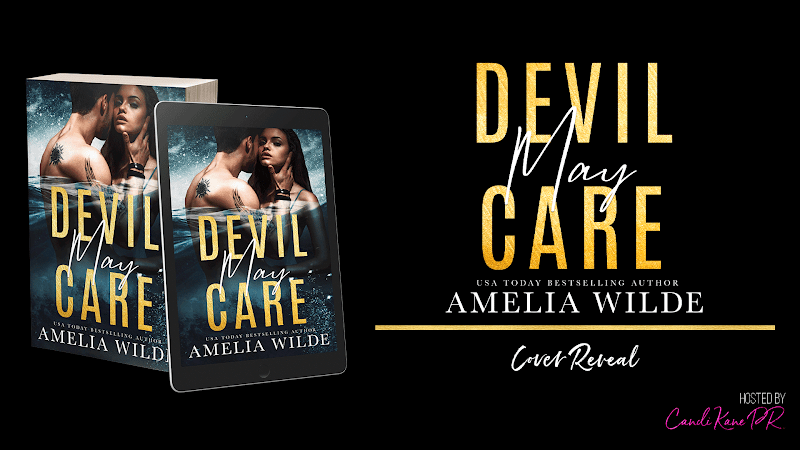 Cover Reveal: Devil May Care by Amelia Wilde