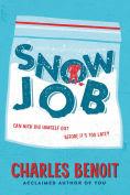 http://www.barnesandnoble.com/w/snow-job-charles-benoit/1122302067?ean=9780544318861