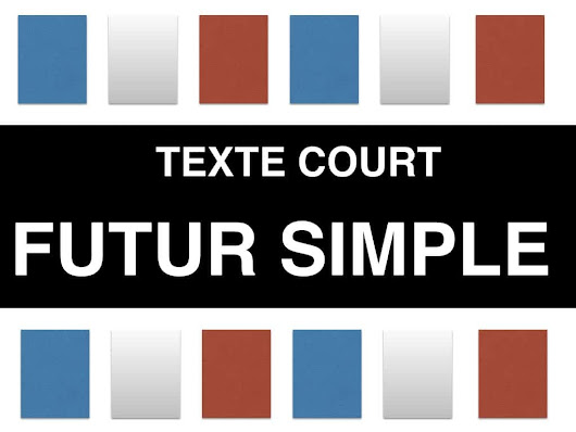 Futur simple texte court - texte FLE pour étudier le futur simple