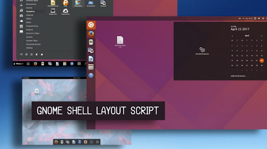 This Script Can Make GNOME Shell Look like Windows, Mac, or Unity