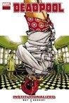 Deadpool, Volume 9: Institutionalized