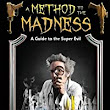 A Method to the Madness: a Guide to the Super Evil: Jeffrey A Hite, Michell Plested: 9781927400258: Amazon.com: Books