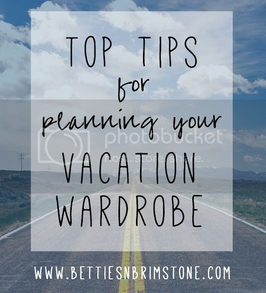How to Plan a Vacation Wardrobe