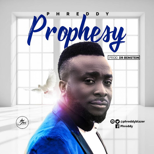 Music :: 'Prophesy' by Phreddy « Gospelminds.com