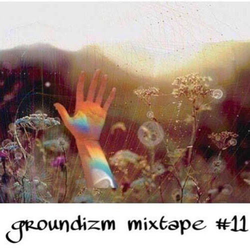 "Groundizm mixtape vol.11 ""Slow Of Okukawachi by DJ GROUND a.k.a Gr◯un土"