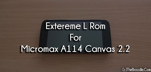 Extreme L Rom For Micromax Canvas 2.2 A114 [Lollipop Themed]