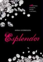 Esplendor (Latidos IV) Anna Godbersen