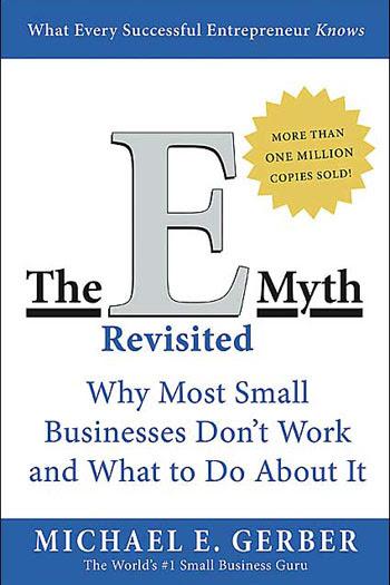 E-Myth Book cover by Michael E. Gerber