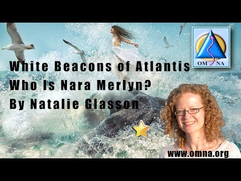 Channeled Message Who is Nara Merlyn by Natalie Glasson