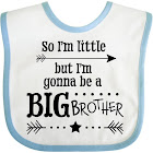 So I'm Little, But I'm Gonna to Be A Big Brother Baby Bib White/Blue One Size