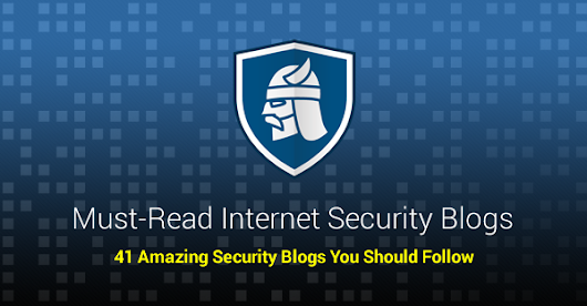 Internet Security Blogs You Should Be Reading