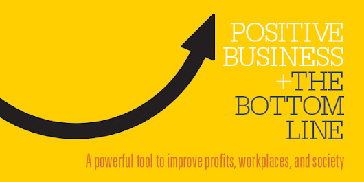 Positive Business + The Bottom Line | Michigan Ross