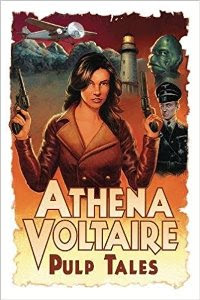 Athena Voltaire: Pulp Tales