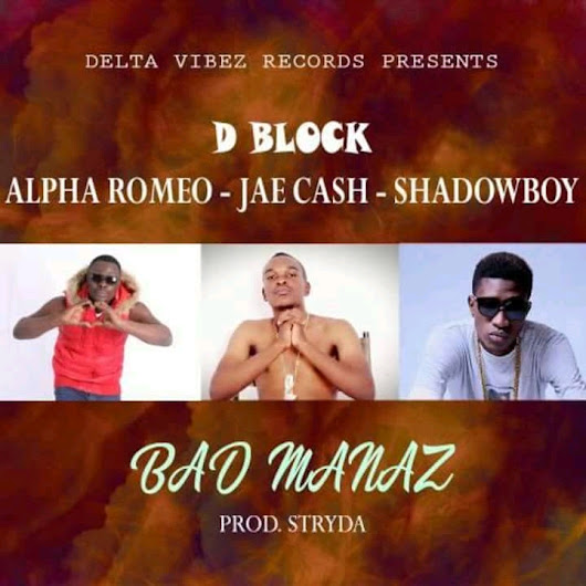 D Block Ft. Jae cash X Alpha Romeo X Shadow Boy - Badmanaz | Zambianplay