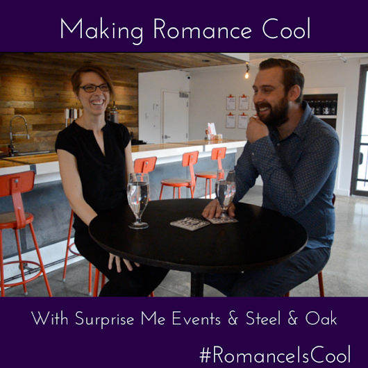 Making Romance Cool with Steel & Oak