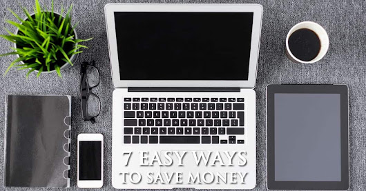 7 Easy Ways To Save Money And Stay Out Of Debt