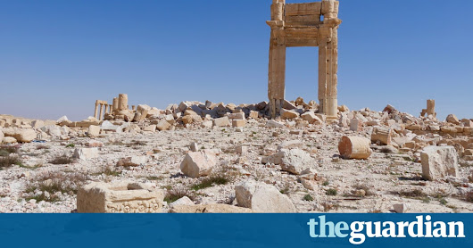 Desecrated but still majestic: inside Palmyra after second Isis occupation | World news | The Guardian
