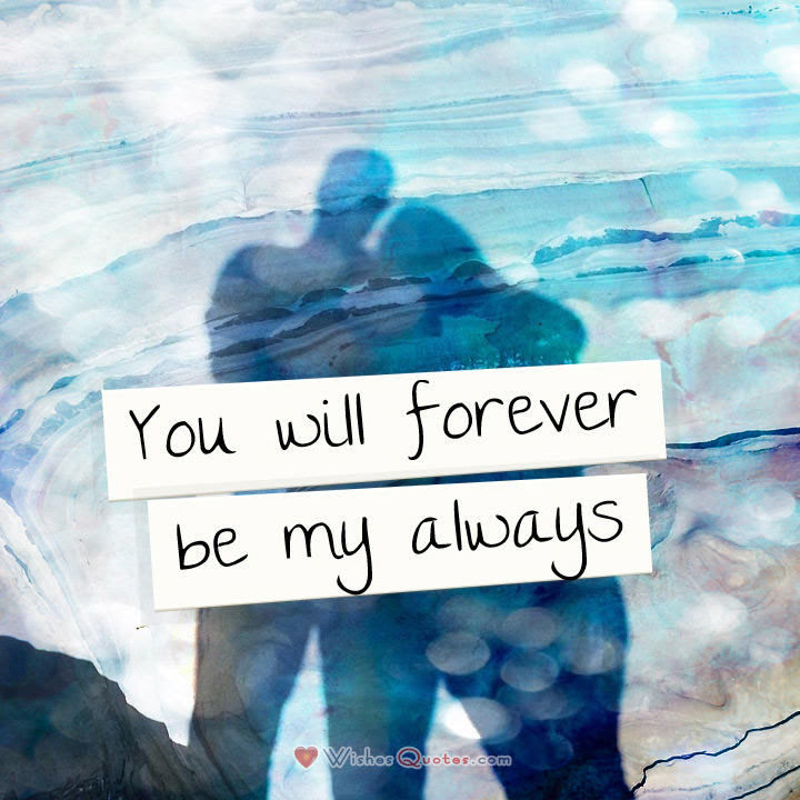 You Will Forever Be My Always Pictures Photos And Images For