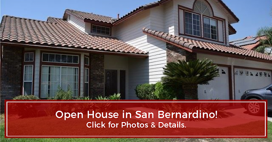 OPEN HOUSE - San Bernardino