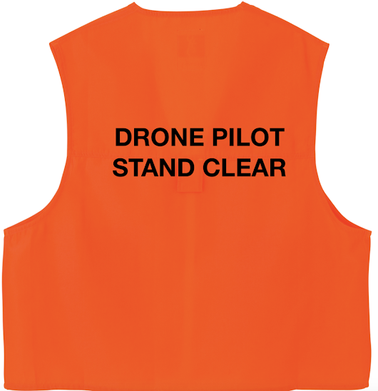 "FAA Recommends UAS Operators Don Orange Vests with ""Drone Pilot Stand Clear"""