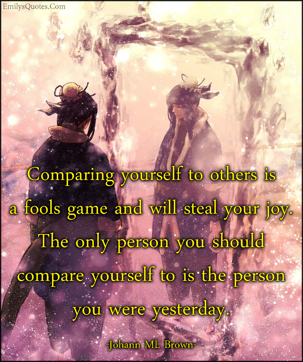 Comparing Yourself To Others Is A Fools Game And Will Steal Your Joy