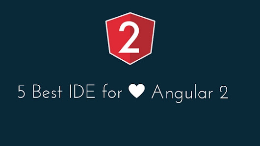 5 Best IDE for Angular 2