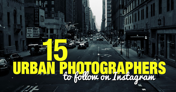 15 Top Urban Photographers to Follow on Instargam