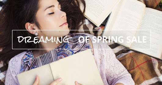 Dreaming of Spring Ebook Sale! - BookSparks
