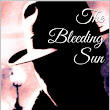 The Bleeding Sun: How It All Started