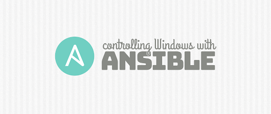 Controlling Windows via Ansible - Fedora Magazine