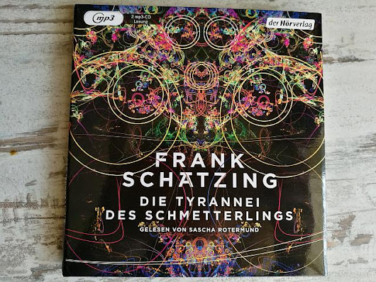 Die Tyrannei des Schmetterlings - Hörbuch-Rezension - Bo's Blog